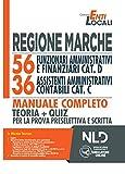 Regione Marche: 56 Funzionari Amministrativi e Finanziari cat. D e 36 Assistenti Amministrativi Contabili cat. C. Manuale completo Teoria + Quiz Regione Marche: 56