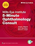 Wills Eye Institute 5-Minute Ophthalmology Consult (The 5-Minute Consult Series) (English Edition)