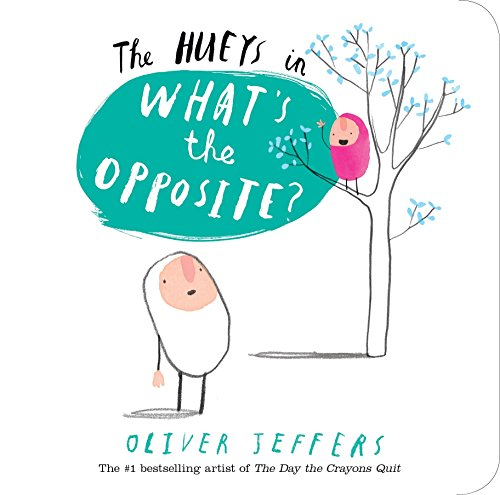 The Hueys in What's the Opposite?: 4