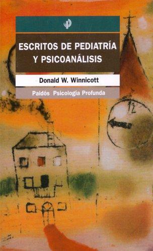 Escritos de pediatría y psicoanálisis (Psicología profunda)