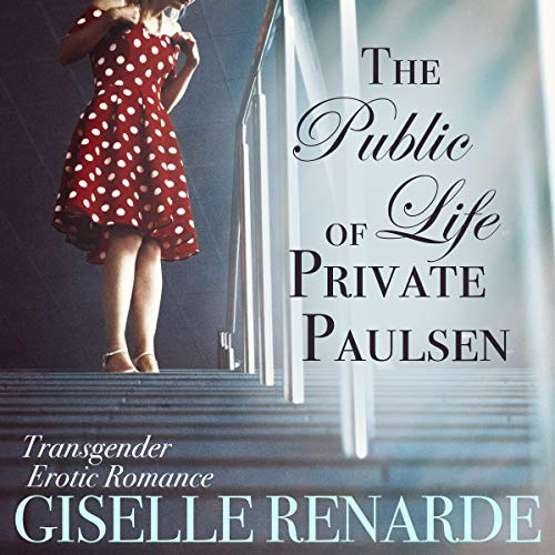 The Public Life of Private Paulsen cover art