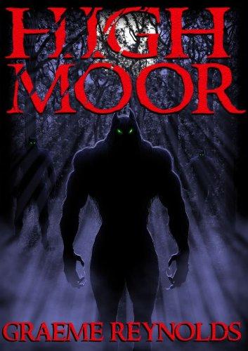 High Moor (A Werewolf Horror Novel) by [Graeme Reynolds]