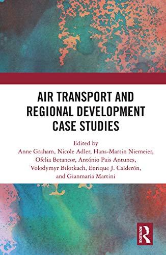 Air Transport and Regional Development Case Studies (English Edition)