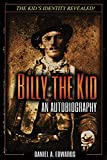 Billy the Kid: An Autobiography: The Story of Brushy Bill Roberts