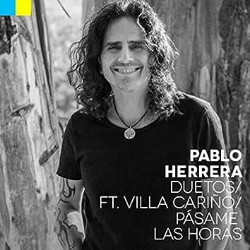 Pásame las Horas (feat. Villa Cariño)
