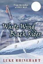 WHITE WIND, BLACK RIDER (English Edition)