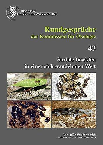Soziale Insekten in einer sich wandelnden Welt (Rundgespräche der Kommission für Ökologie)