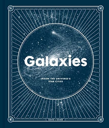 Galaxies: Inside the Universe's Star Cities (English Edition)