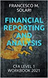 FINANCIAL REPORTING AND ANALYSIS...