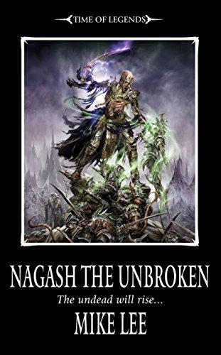 Nagash the Unbroken (The Rise of Nagash Book 2) (English Edition)