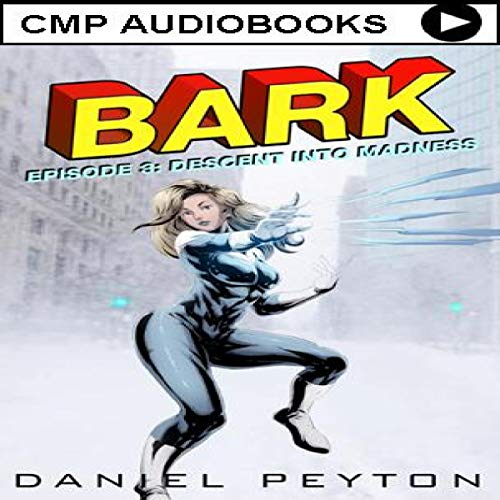 Bark: An Epic Superhero Fantasy Adventure Series audiobook cover art