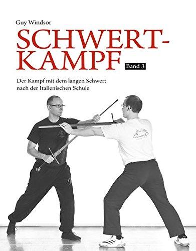 Schwertkampf Band 3