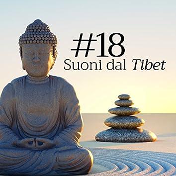 Suoni dal Tibet #18 - Musica Buddista per Meditare, Rilassarsi, Dormire, Studiare