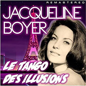 Le tango des illusions (Remastered)