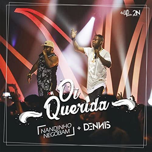 MC Nandinho & Nego Bam feat. DENNIS