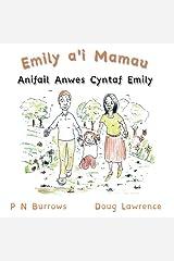 Anifail Anwes Cyntaf Emily (Emily a'i Mamau) (Welsh Edition) Paperback