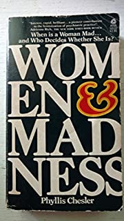 Women & Madness by Phyllis Chesler (1993-05-03)