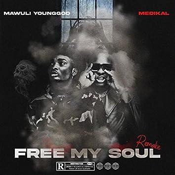 FREE MY SOUL (Remix)