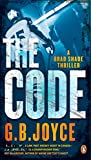 The Code (Brad Shade Thriller) - G. B. Joyce