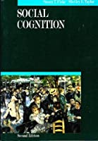 Social Cognition (McGraw-Hill Series in Social Psychology)