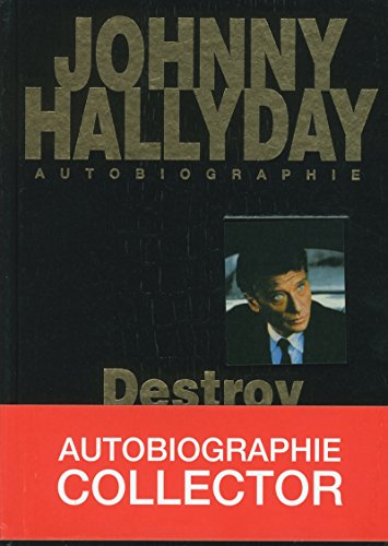 Johnny Hallyday autobiographie - Destroy PDF Books