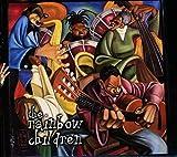 The Rainbow Children...