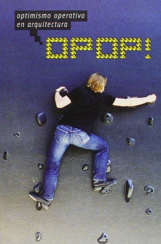 OPOP: Optimismo operativo en arquitectura (ACTAR)