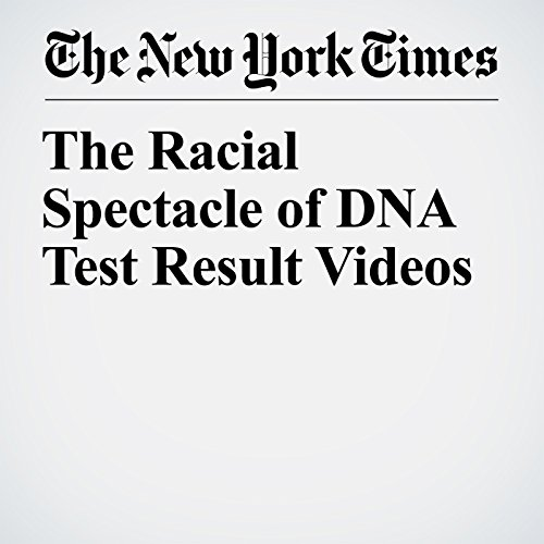The Racial Spectacle of DNA Test Result Videos copertina