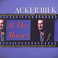 At The Movies by Acker Bilk (2003-11-25)
