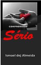 Compromisso sério (Portuguese Edition)