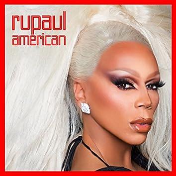 American (feat. The Cast of RuPaul's Drag Race, Season 10)