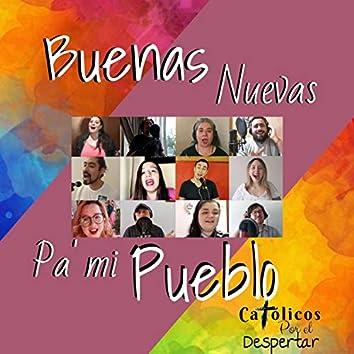Buenas Nuevas Pa´ Mi Pueblo