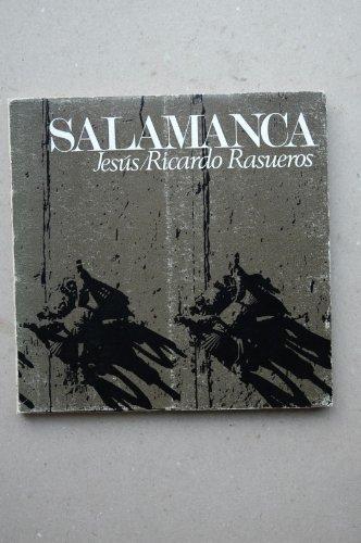 Rasueros Hernández, Jesús-Ricardo - 53 Sonetos De Amor A Salamanca / Jesús-Ricardo Rasueros
