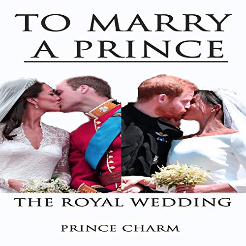To Marry a Prince: The Royal Wedding audiobook cover art