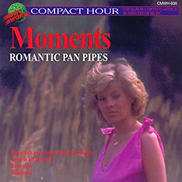Moments - Romantic Pan Pipes