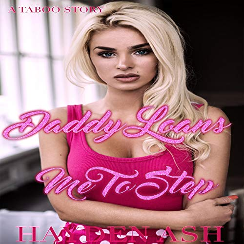 Daddy Loans Me to Step audiobook cover art