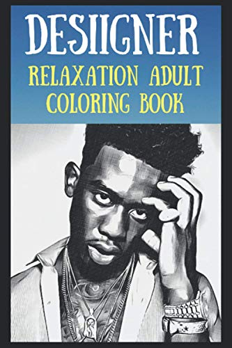Relaxation Adult Coloring Book: Desiigner Art