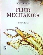 A Textbook of Fluids Mechanics [Jan 30, 2008] Bansal, R. K.