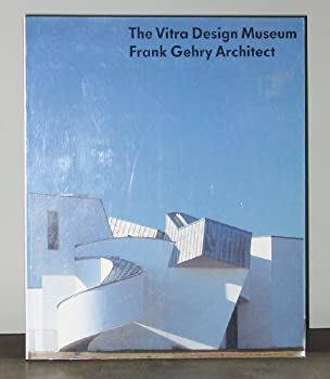 The Vitra Design Museum: Frank Gehry Architect 0847811999 Book Cover