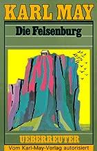 Die Felsenburg (Karl May Taschenbücher, Bd. 20)