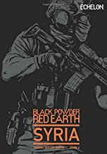 Black Powder Red Earth Syria V4: Evergreen (Volume 4)