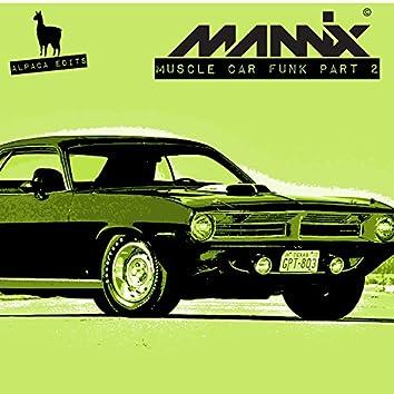 Muscle Car Funk, Pt. 2