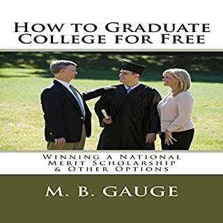 How to Graduate College for Free: Winning a National Merit Scholarship & Other Options audiobook cover art