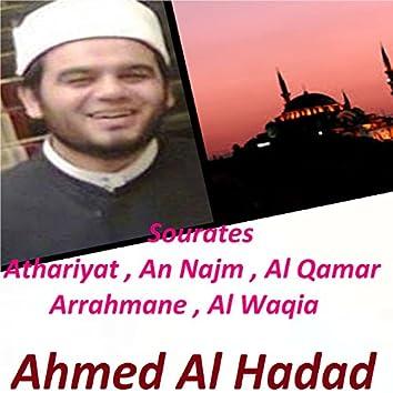 Sourates Athariyat , An Najm , Al Qamar , Arrahmane , Al Waqia (Quran)