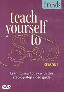 Thread's Teach Yourself to Sew, Season 1: Learn to Sew Today With This Step-by-step Video Guide
