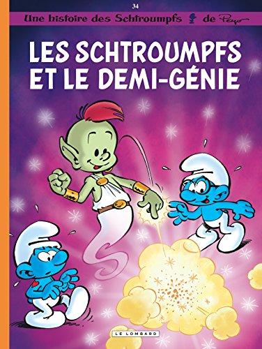 Les Schtroumpfs Lombard - tome 34 - Les Schtroumpfs et le demi-génie