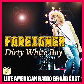 Dirty White Boy (Live)
