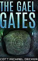 The Gael Gates: Large Print Hardcover Edition