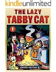 The Lazy Tabby Cat 1 (English Edition)