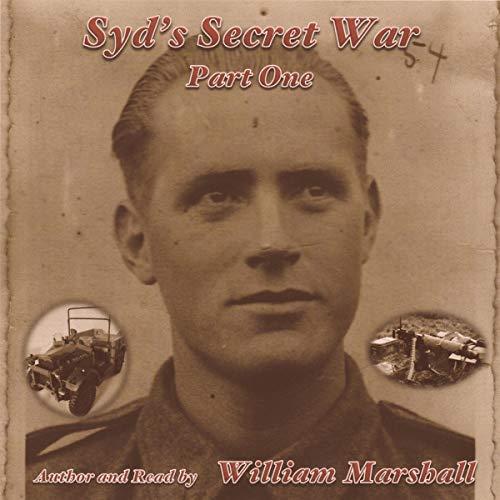 Syd's Secret War: Part One audiobook cover art